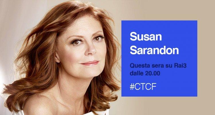 Che tempo che fa: Guests Susan Sarandon and Ricardo Scamarcio tonight on Rai3
