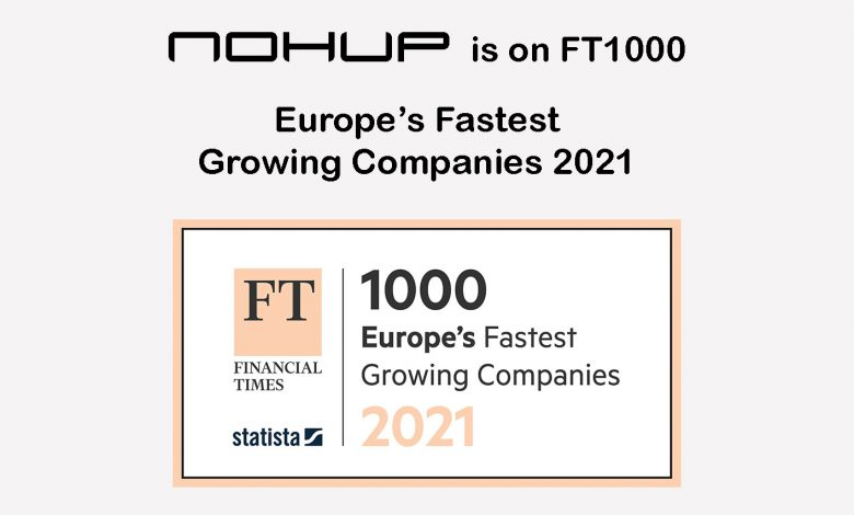 United Kingdom, Financial Times: Nohup is among the fastest growing European companies